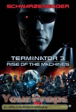 Terminator 3  Rise of the Machines replica movie prop