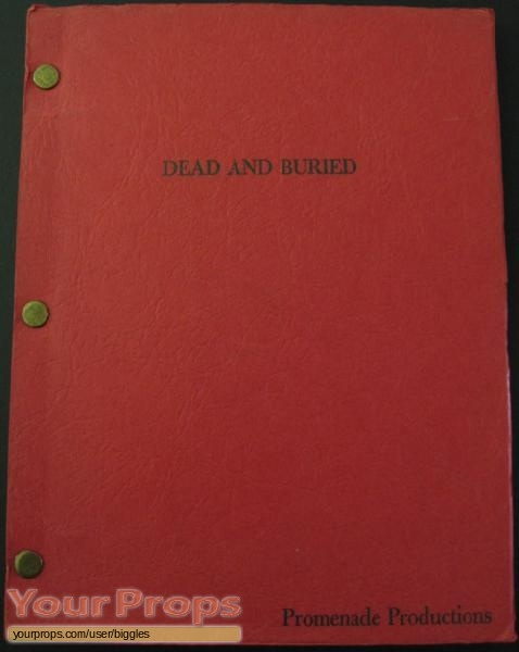 Dead   Buried original production material