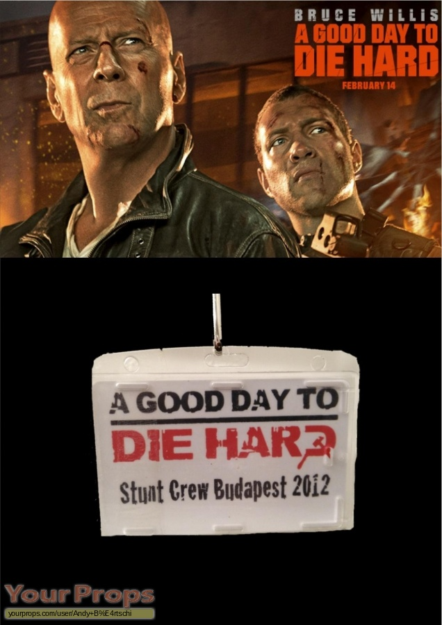 A Good Day To Die Hard original production material