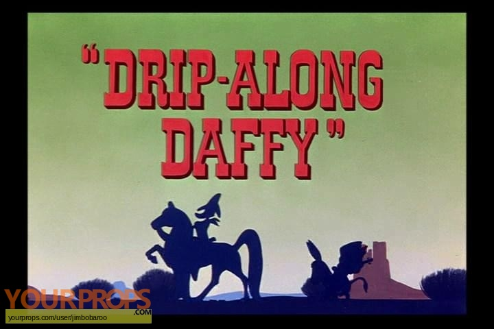 Drip-Along Daffy replica movie prop
