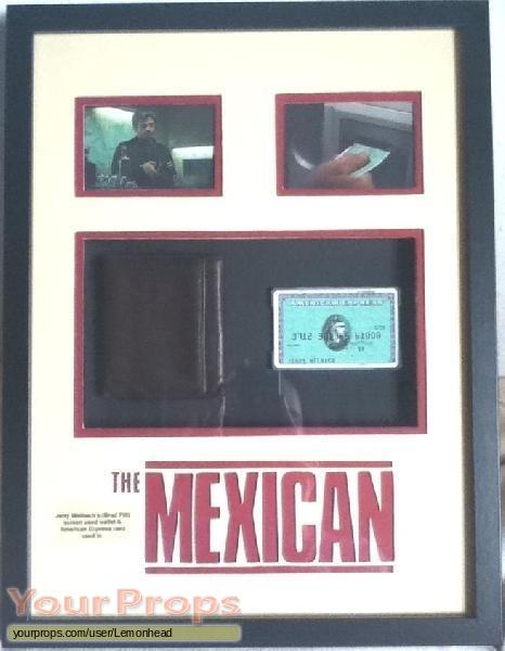 The Mexican original movie prop