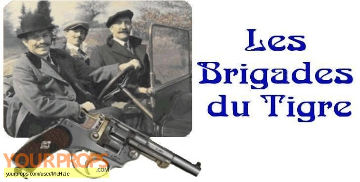 Les Brigades du Tigre replica movie prop