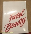 Fatal Beauty original production material
