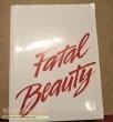 Fatal Beauty original production material