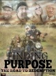 Finding Purpose  The road to redemption original movie prop