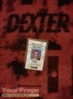 Dexter original movie prop